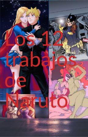 Los 12 trabajos de Naruto by PatricioMedel6