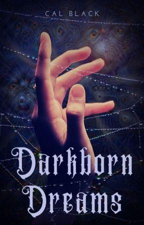 Darkborn Dreams by thatCalamity