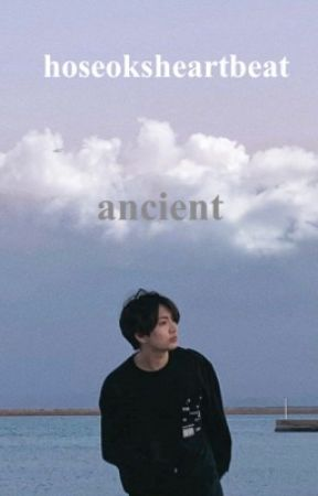 ANCIENT   SEQUEL TO YOUTH   JJK by hoseoksheartbeat