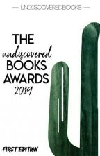 The Undiscovered Books Awards 2019 (OPEN) by UndiscoveredBooks