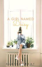 A Girl Named Daisy by ela_the_great