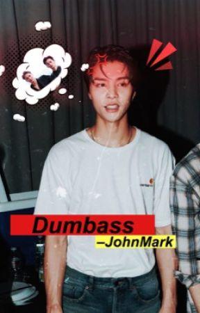 Dumbass →JohnMark.  by H0NEYSSI