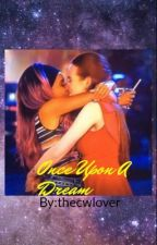 Once Upon A Dream-Choni Love Story by thecwlover