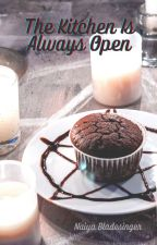 The Kitchen is Always Open: A Tale of the Planes: (Book 1) by NaiyaBladesinger
