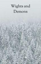 Wights and Demons by HeatherReinhart