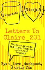 Letters To claire_201 by OopsHiZustin