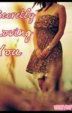 secretly loving you (poem) by lyanninng