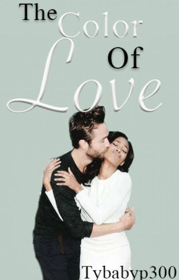 The Color of Love (BWWM) (Editing)