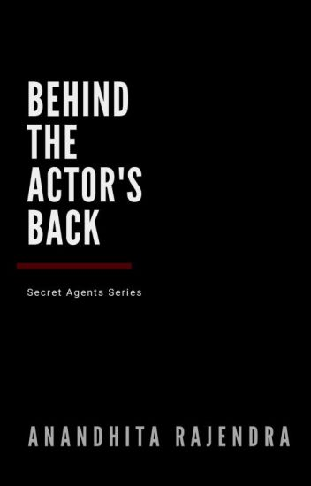 #1 : Behind The Actor's Back