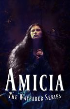 Amicia | The Wayfarer Series by AllthatAlice
