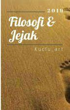 Filosofi & jejak by muhammadwahyus2018