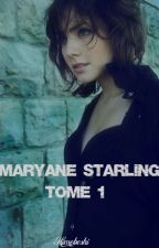 Maryane Starling - Tome 1 - by Himeboshi