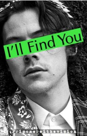 I'll Find You [Zarry] part two  by Prisonerwithavision