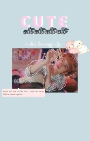 C̥ͦu̥ͦt̥ͦe̥ͦ *choi Beomgyu fan fic* by daeguboysforlife