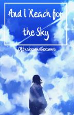 And I Reach for the Sky || KHR by OfSnakesandCentaurs