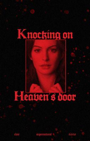 Knocking on Heaven's Door | 𝐒𝐀𝐌 𝐖𝐈𝐍𝐂𝐇𝐄𝐒𝐓𝐄𝐑 by capnbarnes