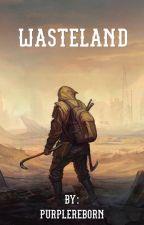 Wasteland by PurpleReborn