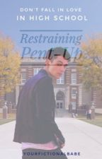 Restraining Pent-Up (Greyson Chance Love Story) by yourfictionalbabe