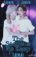 The Secrets We Keep - Taekai  by ChiT00