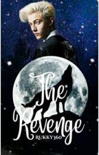 THE REVENGE  by Rukky360