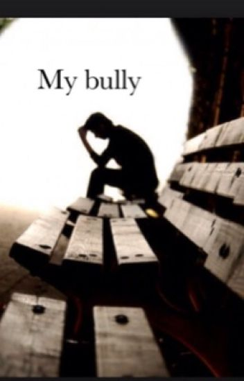 My Bully (Shawn Mendes) #wattys2014