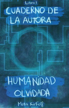 Cuaderno de la autora | HO 1 | Especial 3 años by MettaKkcraft