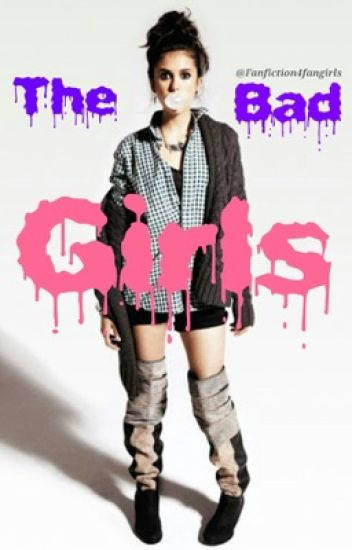 The Bad Girls