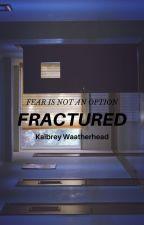 Fractured by K9Delta