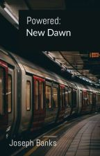 Powered: New Dawn by NoCreativeProcess