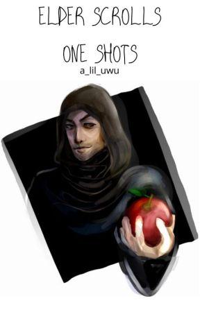 Elder Scrolls One Shots by A_lil_uwu