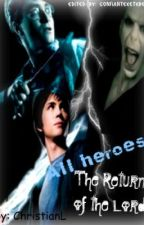 The all heroes: Return of the lords by ChristianL