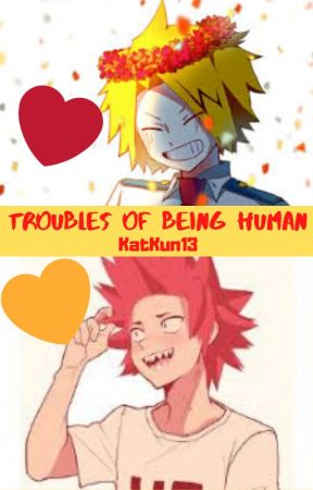Troubles Of Being Human by KatKun13