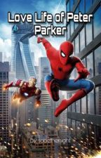 The Love Life of Peter Parker by sobethenight