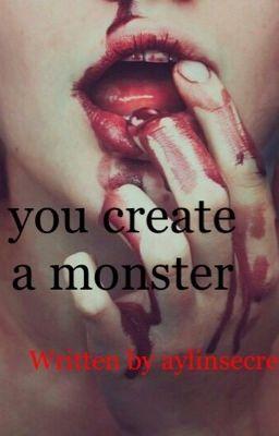 You create a monster | jb