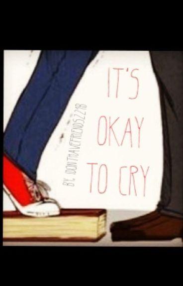 It's Okay To Cry (Johnlock)