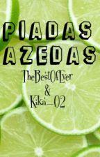 Piadas Azedas by TBOE_K02