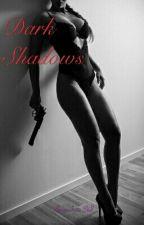 Dark Shadows by AlexandreaStill