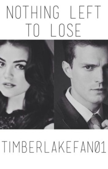 Nothing Left To Lose - (A Jamie Dornan Fanfiction)