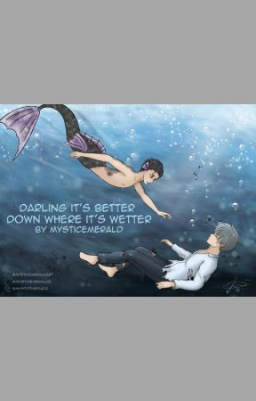Darling It's Better Down Where It's Wetter by Feelskilldthefangirl