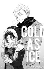 Cold As Ice                         Levi X Erwin by Padeliou