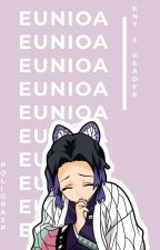 Eunoia: Kny X Reader Oneshots (Discontinue) by DRINKWATAHH