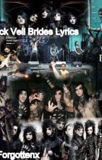 Black Veil Brides lyrics by noteasybeingme