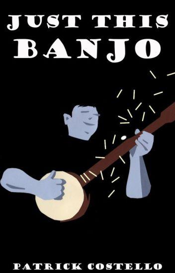 Just This Banjo
