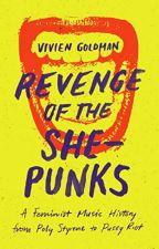 Revenge of the She-Punks (PDF) by Vivien Goldman by zecupady66012