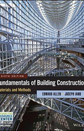 Fundamentals of Building Construction [PDF] by Edward Allen by japiwyse12431