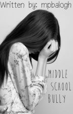 Middle school bully by mpbalogh