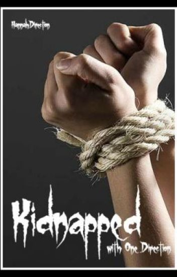 Kidnapped with One Direction :Completed: