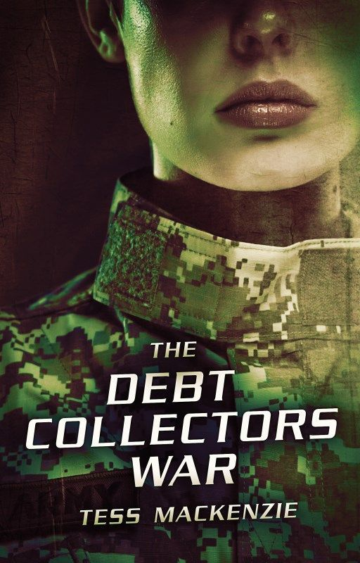 The Debt Collectors War by TessMackenzie