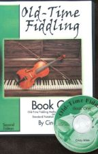 Old-Time Fiddling Book One [PDF] by Cindy Miles by tygutice27560