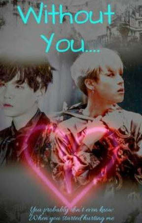 Without You..... (Yoonmin Short story) by Shippuma